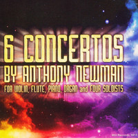 Anthony Newman - 6 Concertos by Anthony Newman