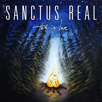 Sanctus Real - This Is Love