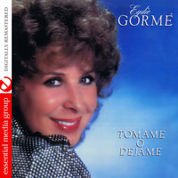 Eydie Gorme - Tómame o Déjame (Digitally Remastered)