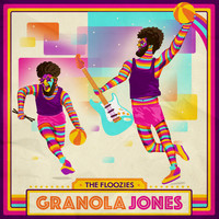The Floozies - Granola Jones