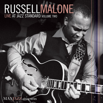 Russell Malone - Live at Jazz Standard, Vol. 2