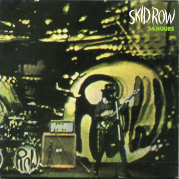 Skid Row - 34 Hours