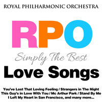 Royal Philharmonic Orchestra - Royal Philharmonic Orchestra: Simply the Best: Love Songs