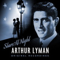 Arthur Lyman - Stars at Night