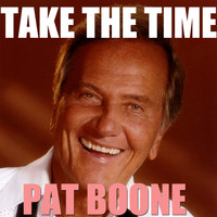 Pat Boone - Take The Time