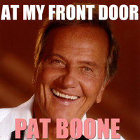 Pat Boone - At My Front Door