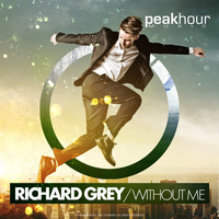 Richard Grey - Without Me