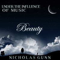 Nicholas Gunn - Beauty, Under the Influence of Music