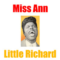 Little Richard - Miss Ann