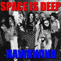 Hawkwind - Space Is Deep