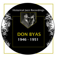 Don Byas - Historical Jazz Recordings: 1946-1951