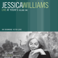 Jessica Williams - Live at Yoshi's, Vol. 1