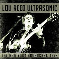 Lou Reed - Ultrasonic