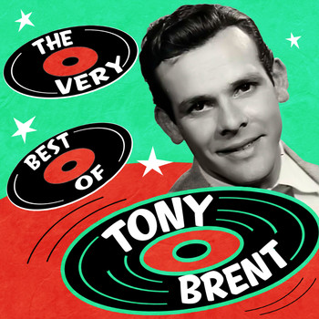 Tony Brent - The Very Best Of