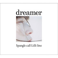 Spangle call Lilli line - Dreamer