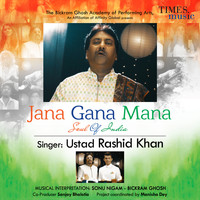 Ustad Rashid Khan - Jana Gana Mana (Soul of India) - Single