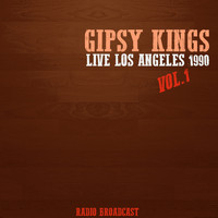 Gipsy Kings - Gipsy Kings Live los Angeles 1990, Vol. 1