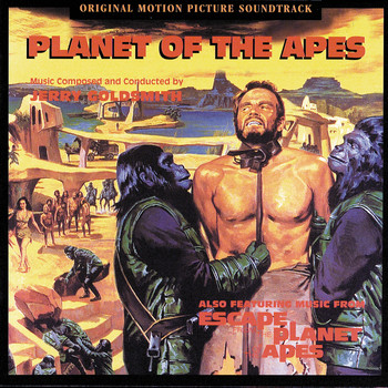Jerry Goldsmith - Planet Of The Apes (Original Motion Picture Soundtrack)