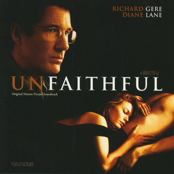 Jan A.P. Kaczmarek - Unfaithful (Original Motion Picture Soundtrack)