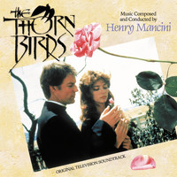 Henry Mancini - The Thorn Birds