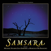 Michael Stearns - Samsara (Original Motion Picture Soundtrack)
