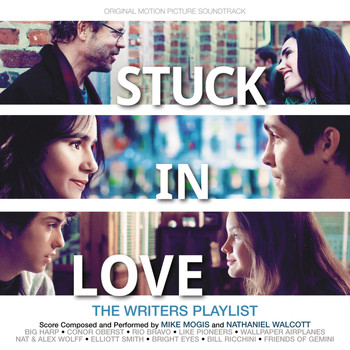 Various Artists - Stuck In Love (Original Motion Picture Soundtrack)