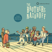 The Brothers Nazaroff - The Brothers Nazaroff: The Happy Prince