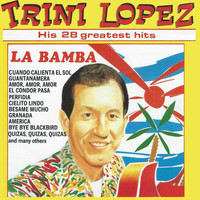 Trini Lopez - His 28 Greatest Hits