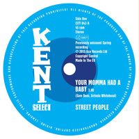 Street People - Your Momma Had a Baby / Baby You Got It All