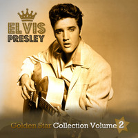 Elvis Presley - Golden Star Collection Volume 2