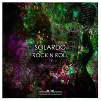 Solardo - Rock 'n' Roll