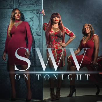SWV - On Tonight