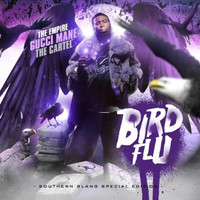 Gucci Mane - Bird Flu (Explicit)