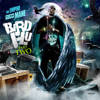 Gucci Mane - Bird Flu 2 (Explicit)