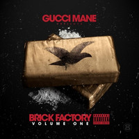 Gucci Mane - Brick Factory (Explicit)