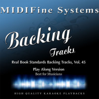 MIDIFine Systems - Real Book Standards Backing Tracks, Vol. 45