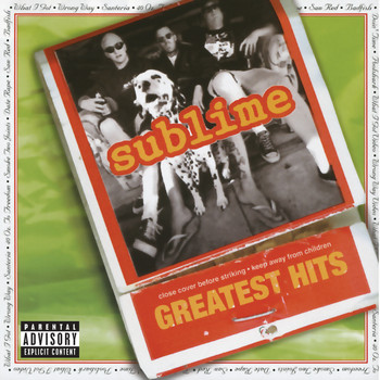 Sublime - Sublime Greatest Hits (Explicit)