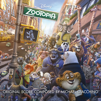 Michael Giacchino - Zootopia (Original Motion Picture Soundtrack)