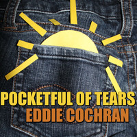 Eddie Cochran - Pocketful Of Tears