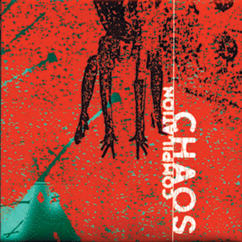 Various Artists - Chaos Compilation