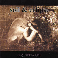 Soil & Eclipse - Archetype