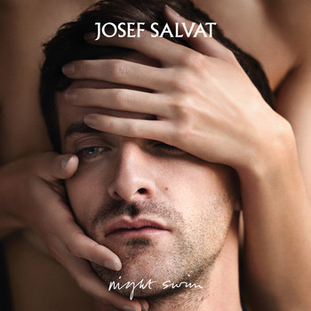 Josef Salvat - Night Swim (Deluxe [Explicit])