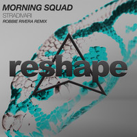 Morning Squad - Stradivari