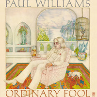 Paul Williams - Ordinary Fool