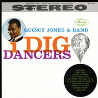Quincy Jones - I Dig Dancers