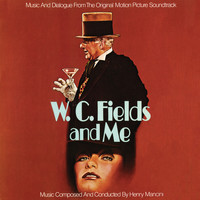 Henry Mancini - W.C. Fields And Me