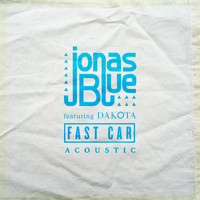 Jonas Blue - Fast Car (Acoustic)