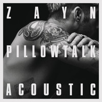 Zayn - PILLOWTALK (the living room session [Explicit])