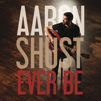 Aaron Shust - Ever Be
