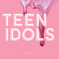 Touch Sensitive - Teen Idols